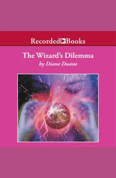 The Wizard's Dilemma, Diane Duane