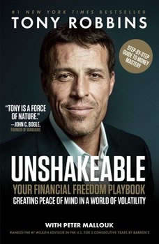 Unshakeable: How to Thrive (Not Just Survive) in the Coming Financial Correction, Tony Robbins