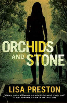 Orchids and Stone, Lisa Preston