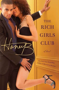 The Rich Girls' Club, HoneyB