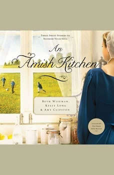 An Amish Kitchen, Beth Wiseman