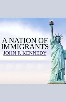 A Nation of Immigrants, John F. Kennedy