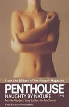 Penthouse: Naughty by Nature: Female Readers' Sexy Letters to Penthouse, Penthouse Magazine Editors