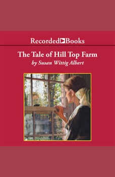 The Tale of Hill Top Farm, Susan Wittig Albert
