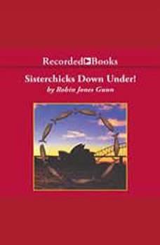 Sisterchicks Down Under, Robin Jones Gunn