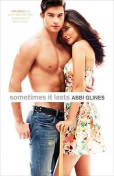 Sometimes It Lasts, Abbi Glines