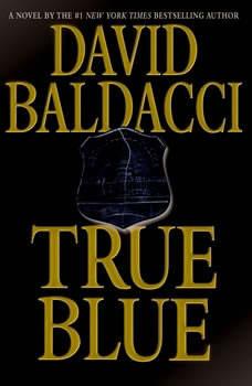 True Blue, David Baldacci