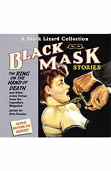 Black Mask 5: The Ring on the Hand of Death: And Other Crime Fiction from the Legendary Magazine, Otto Penzler