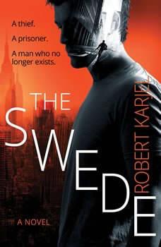The Swede, Robert Karjel