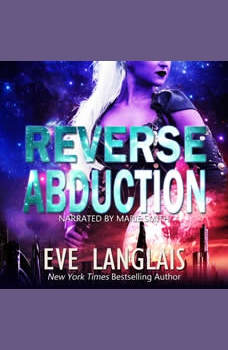 Reverse Abduction, Eve Langlais