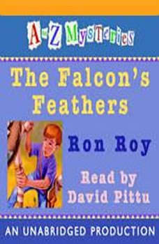A to Z Mysteries: The Falcon's Feathers, Ron Roy