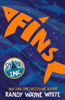 Fins: A Sharks Incorporated Novel, Randy Wayne White