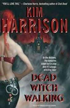 Dead Witch Walking, Kim Harrison