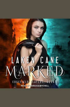 Marked, Laken Cane