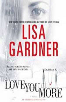 Love You More, Lisa Gardner