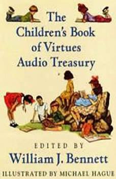 William J Bennett Children's Audio Treasury, William J. Bennett