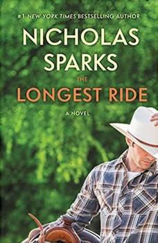 The Longest Ride: Bookrack  Edition Bookrack  Edition, Nicholas Sparks