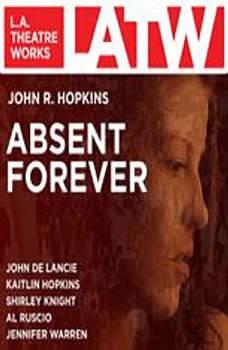 Absent Forever, John R. Hopkins