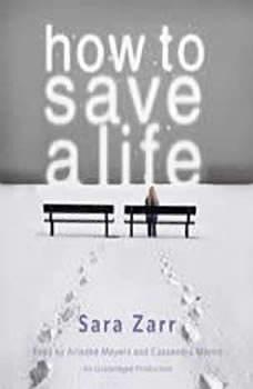 How to Save a Life, Sara Zarr