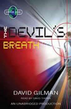The Devil's Breath, David Gilman