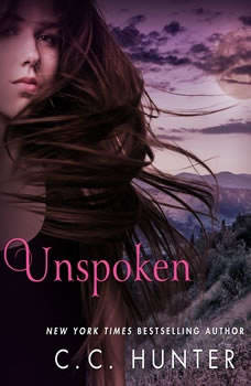 Unspoken: Shadow Falls: After Dark, C. C. Hunter