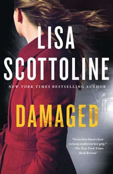 Damaged: A Rosato & DiNunzio Novel A Rosato & DiNunzio Novel, Lisa Scottoline