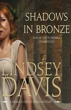 Shadows in Bronze, Lindsey Davis