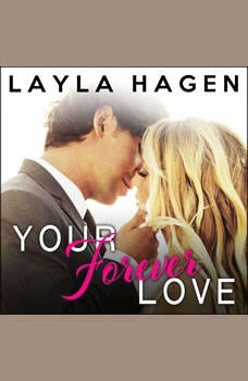 Your Forever Love, Layla Hagen