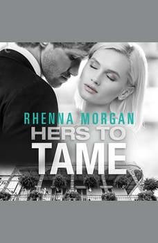 Hers to Tame, Rhenna Morgan