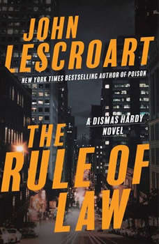 The Rule of Law: A Novel, John Lescroart