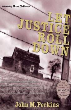 Let Justice Roll Down, John M. Perkins