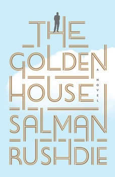 The Golden House, Salman Rushdie