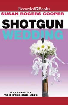 Shotgun Wedding, Susan Rogers Cooper