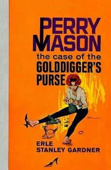The Case of the Golddigger's Purse, Erle Stanley Gardner