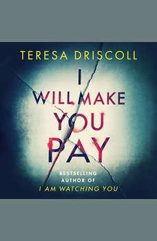 I Will Make You Pay, Teresa Driscoll