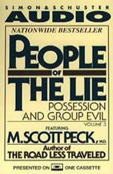 People of the Lie Vol. 3: Possession and Group Evil, M. Scott Peck
