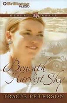 Beneath a Harvest Sky, Tracie Peterson