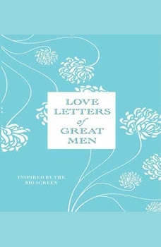love letters of great men letters of great by ursula doyle 1485
