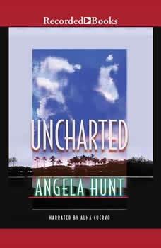 Uncharted, Angela Hunt