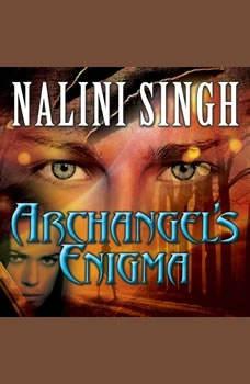 Archangel's Enigma, Nalini Singh