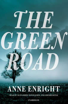The Green Road, Anne Enright