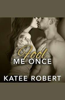 Fool Me Once, Katee Robert
