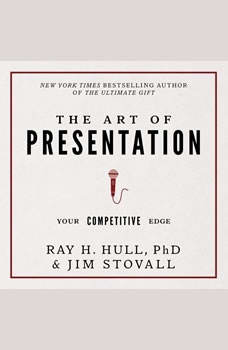 The Art of Presentation:Your Competitive Edge, Jim Stovall