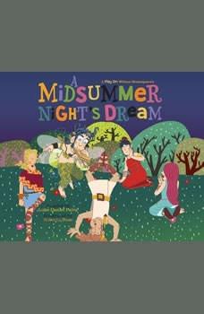 Midsummer Night's Dream, A: A Play on Shakespeare, Luke Daniel Paiva