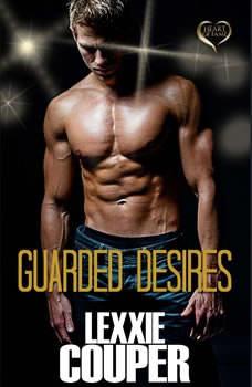 Guarded Desires, Lexxie Couper