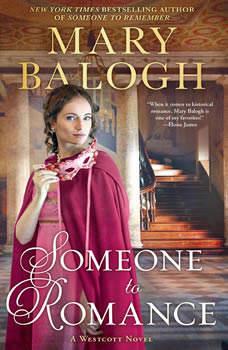 Someone to Romance, Mary Balogh