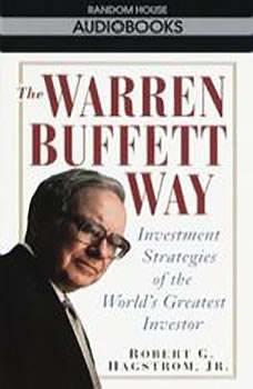 The Warren Buffett Way: 3rd Edition, Robert Hagstrom