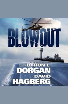 Blowout, Byron L. Dorgan