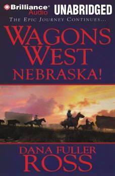 Wagons West Nebraska!, Dana Fuller Ross