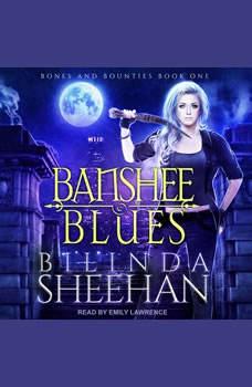 Banshee Blues, Bilinda Sheehan